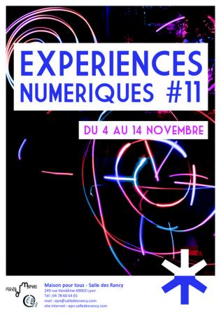 «Expériences Numériques #11» à la Maison Pour Tous de Lyon !