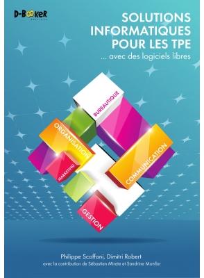 Solutions pour les TPE... avec des logiciels libres... et des internvenants de Colibre