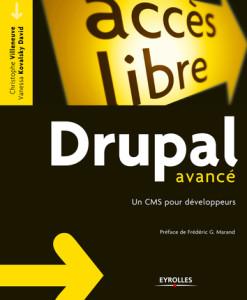 Commandez Drupal Avancé (Éditions Eyrolles - Coll. Accès libre