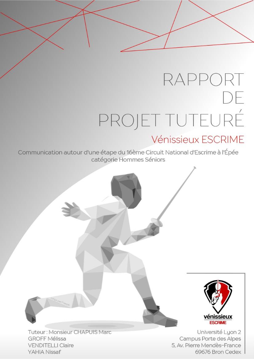 Projet tuteuré : Communication 16ème circuit national d'escrime senior 2016 - Vénissieux Escrime