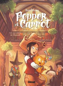 Pepper et Carrot : tome 2 - Glénat 2017